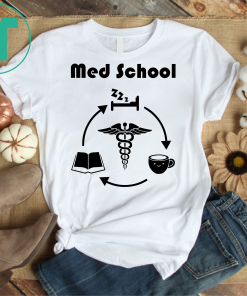 Life of a Medical School Student Gift Tee Shirt