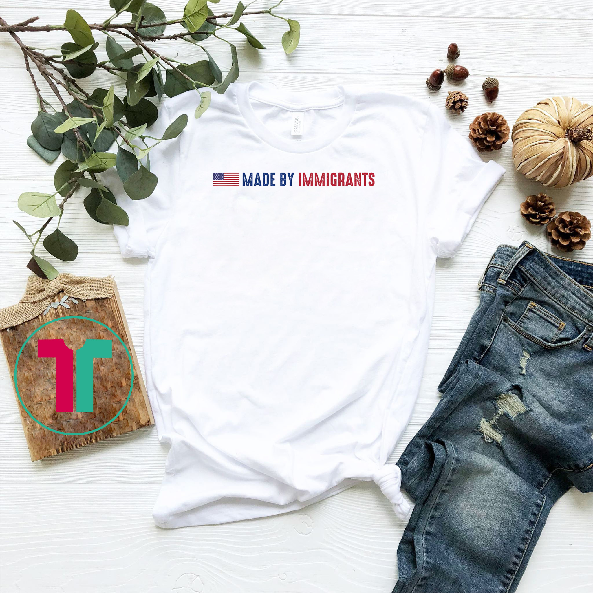 Made By Immigrants Shirt With American Flag T-Shirt