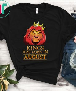Mens Kings are born in august the lion king shirt