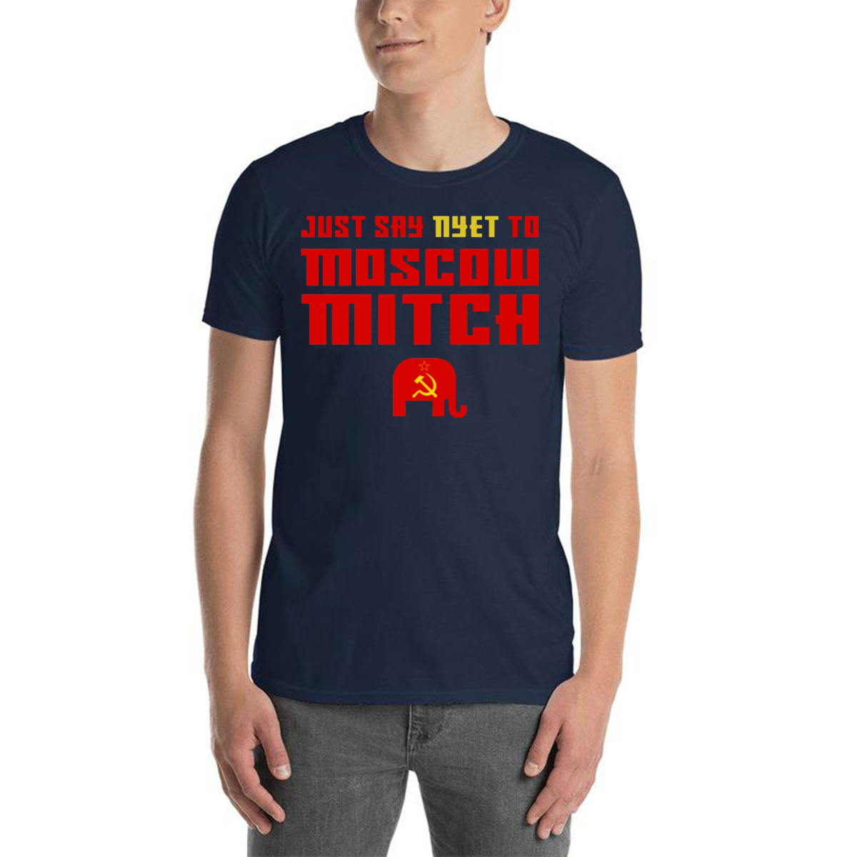 #MoscowMitch T Shirt , Just Say Nyet To Moscow Mitch Shirt - Moscow Mitch T-Shirt
