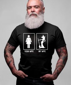 Witch your wife my wife Classic T-Shirt