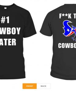 1 Cowboy Hater Houston Texans fuck the Cowboys T-Shirts