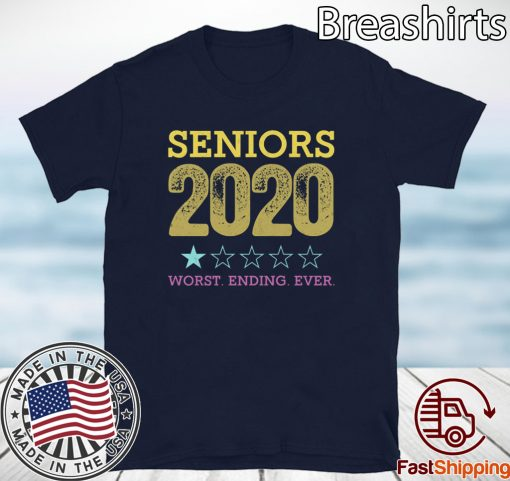 Seniors 2020 Worst Ending Ever Shirt - Class Of 2020 Graduation Tee Shirt