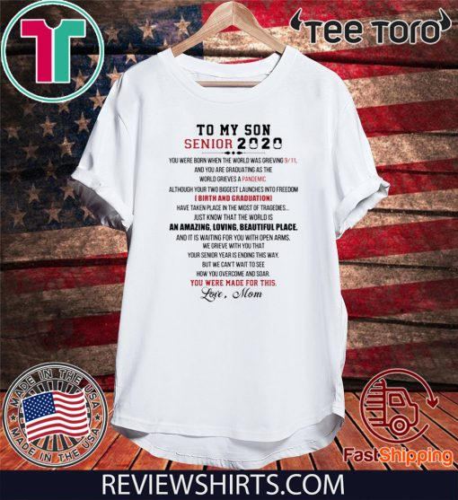 To My Son Senior 2020 Shirt - Limited Edition