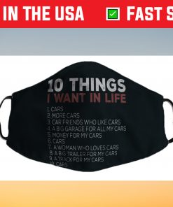 10 Things I Want In My Life Cars More Cars car Us 2021 Face Mask