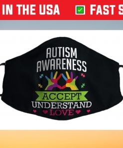 Accept Understand Love Differences Autism Awareness Day Face Mask