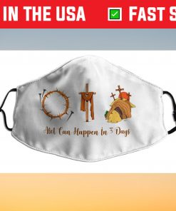 Alot Can Happen In 3 Days,Hallelujah Easter Face Mask Made In Usa