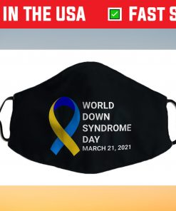 World Down Syndrome Day Shirt 2021 Down Syndrome Awareness Us 2021 Face Mask