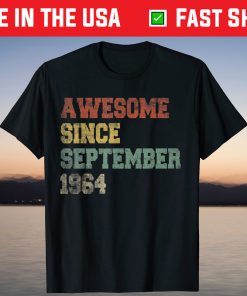 57th Awesome Since September 1964 57th Birthday 57 Years Old T-Shirt