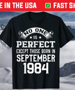 Birthday Gift Perfect except Born In September 1984 Shirt