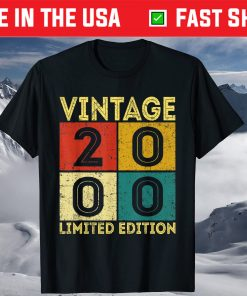 Born In 2000 Limited Edition 21st Birthday 21 Years Old T-Shirt