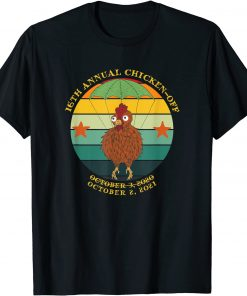 16Th Annual Chicken Off October 2 ,2021 Tee Shirt